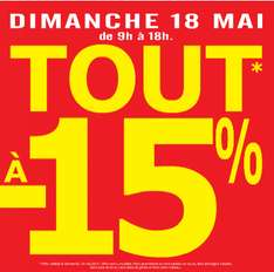 Le 18 mai : 15% de réduction sur tout le magasin (Bricolage)