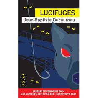 "Ebook Gratuit - ""Lucifuges"" (J.-B. Ducournau)"