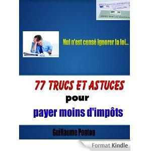 Ebook gratuit - 77 trucs et astuces pour payer moins d'impôts