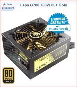 Alimentation Lepa G700 700W 80+ Gold