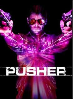 Film Pusher gratuit ce Week-end