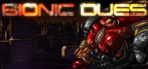 Bionic Dues sur PC (Steam) - Deux clés pour 0.78€ ou une clé