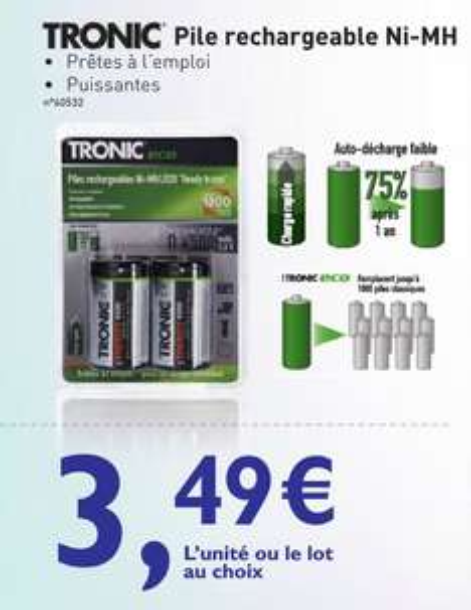 Piles rechargeables Tronic Ni-MH Faible Auto-Décharge