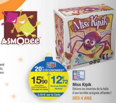 4 Jeux Miss Kipik Asmodee (Avec ODR de 50€)