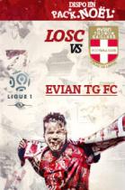 Place pour le match LOSC vs Evian Thonon Gaillard le 07/01 à 20h