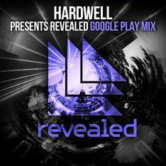 Revealed - Hardwell (Google Play Mix) gratuit