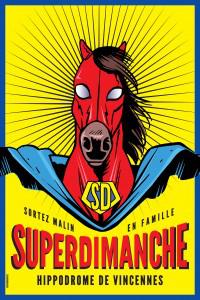 Invitation gratuite pour 2 personnes au SuperDimanche (Hippodrome de Vincennes)