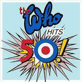 CD The Who Hits 50 (2 CD, 42 titres)