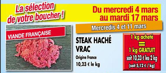 1 kilo de viande hachée acheté = 1 kilo offert, soit