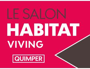 Invitation gratuite  pour le salon Habitat Viving de Quimper - du 14 au 16 octobre (au lieu de 5€)