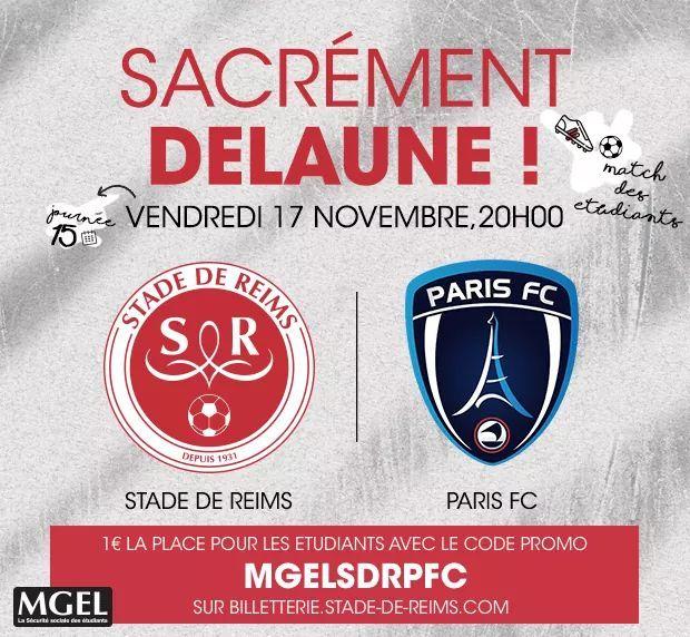 Place pour le match Stade de Reims - Paris FC le 17/11/2017 à 20h à 1€ pour les étudiants
