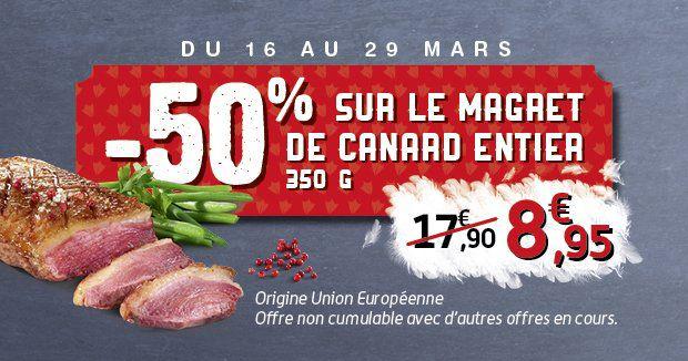 -50% sur le magret de canard entier 350 g, soit