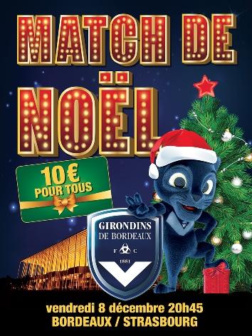 Match de football Bordeaux / Strasbourg - vendredi 8 décembre à 20h45 - Tarif unique quelle que soit la zone ou la catégorie