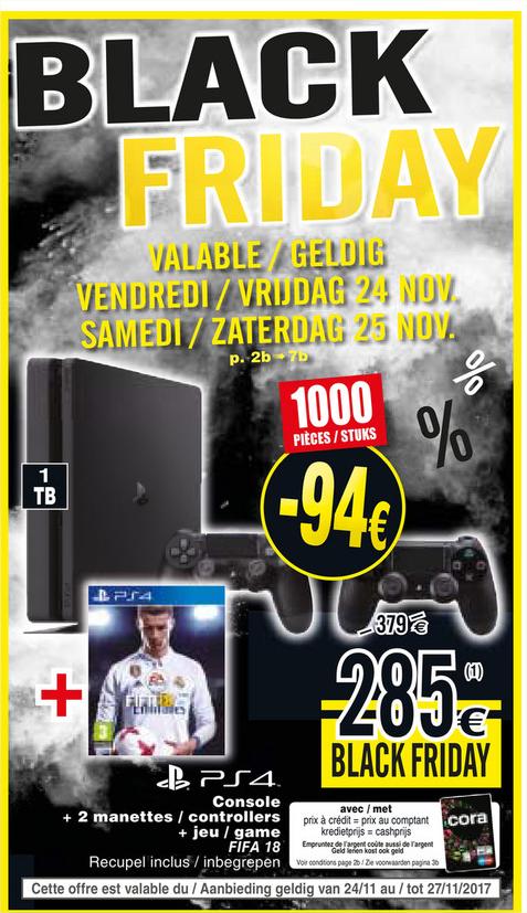 Console Sony PS4 Slim 1 To + 2ème manette + Fifa 18 (Frontaliers Belgique)