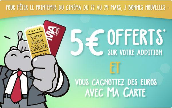 5€ offerts sur votre addition + cumul des points sur la carte fidélité sur présentation de votre ticket de cinéma