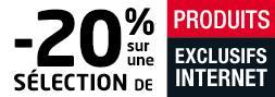 20% de réduction sur une sélection de produits exclusifs Internet
