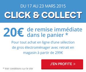 20€ de réduction à partir de 299€ d'achat dans le rayon gros électroménager en choisissant le retrait Click & Collect en magasin