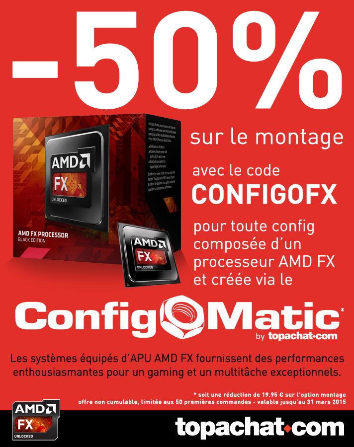 -50% sur le montage PC pour tout achat d'un CPU AMD FX