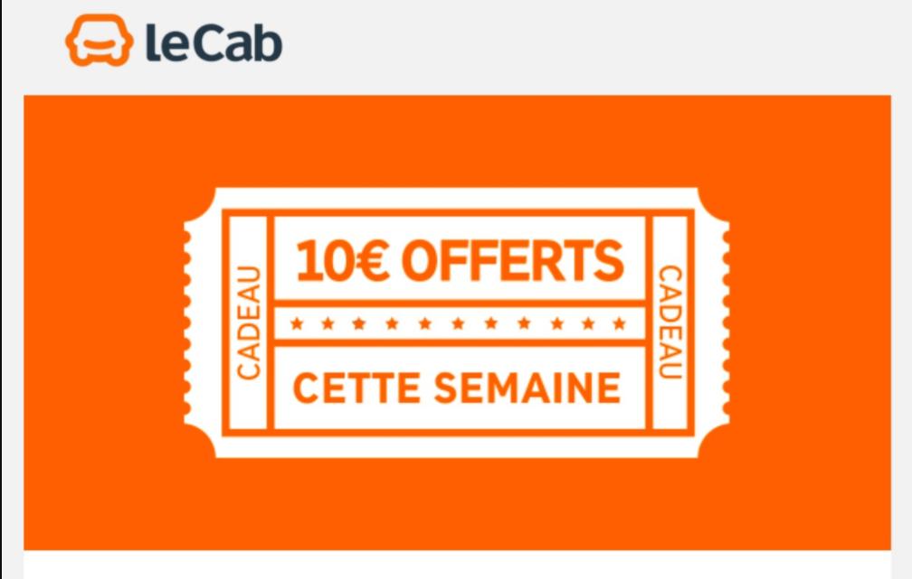 10€ de réduction sur votre trajet sans minimum d'achat (utilisable entre 10h et 19h)