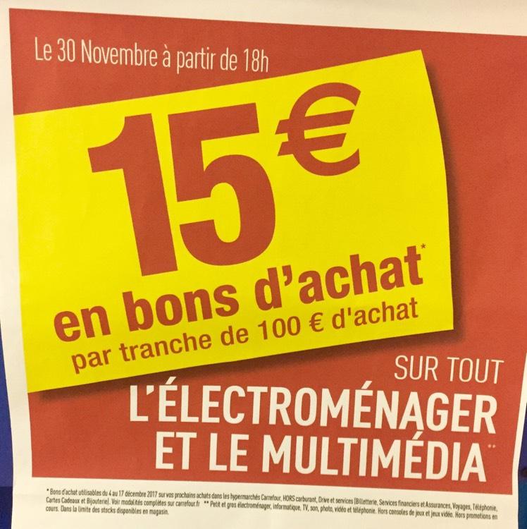 15€ de bons d'achat par tranche de 100€ sur l'électroménager et le multimédia (hors carburant voyage bijouterie)