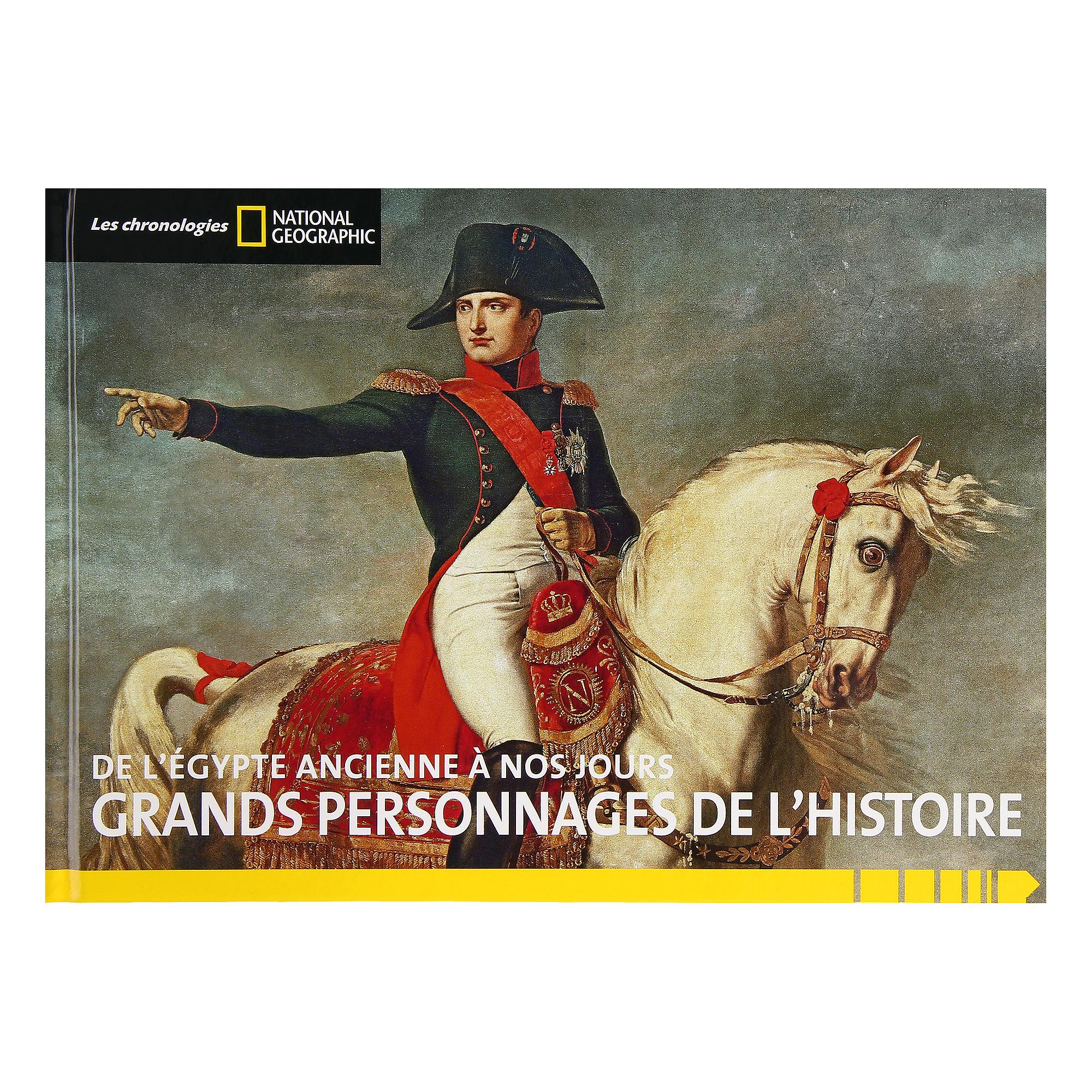 Livre National Geo - Grands personnages de l'histoire - 320 pages