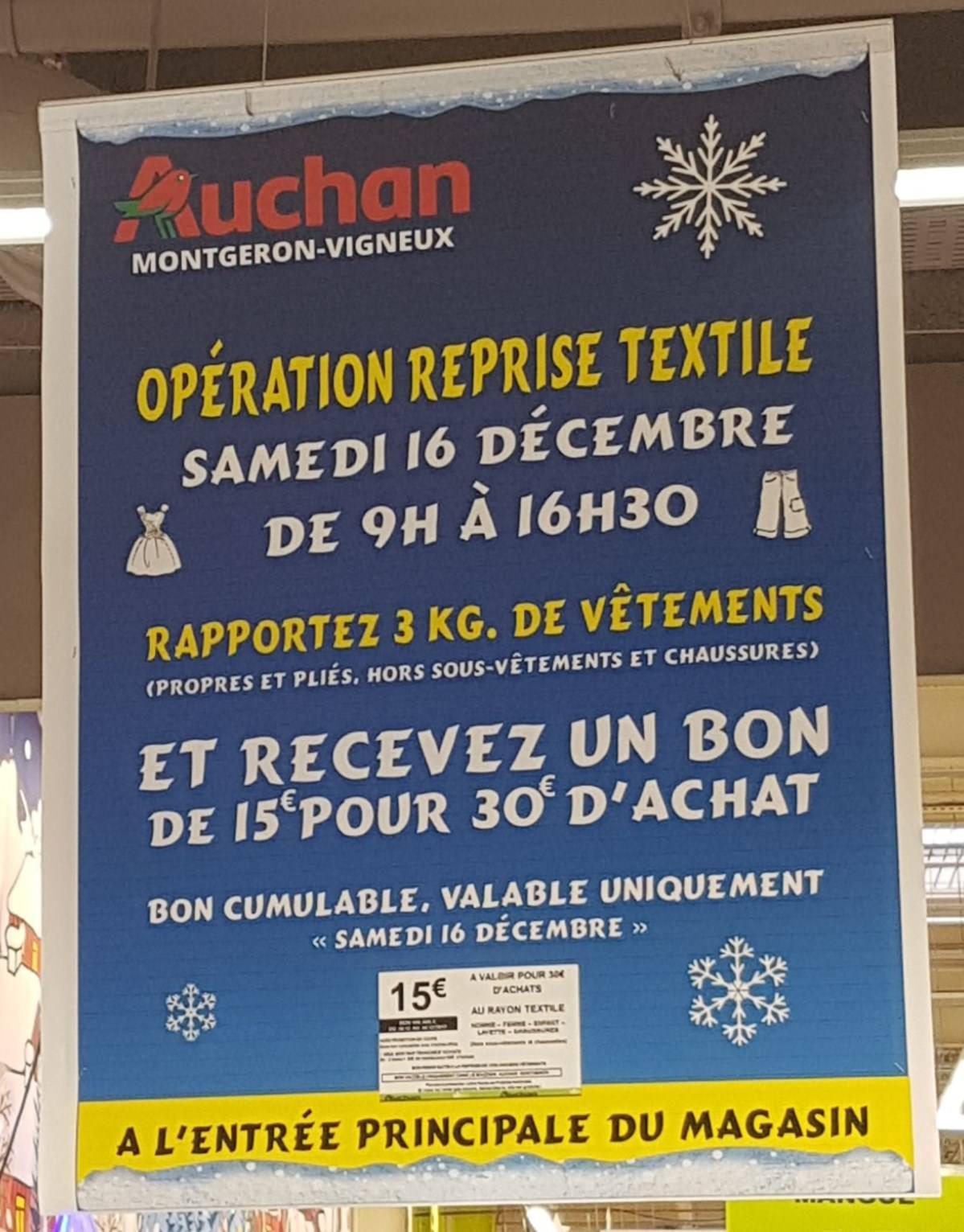 Bon d'achat de 15€ (utilisable dès 30€) offert sur reprise de 3 Kg de vêtement  (Auchan Valdoly - 91)