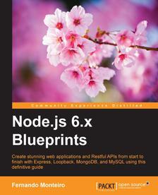Découvrez Node.js 6.x Blueprints - Ebook Gratuit (En anglais)