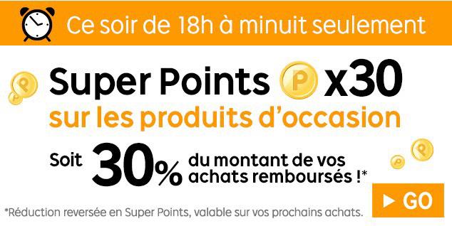 A partir de 18h : 30% remboursés en SuperPoints sur les produits d'occasions