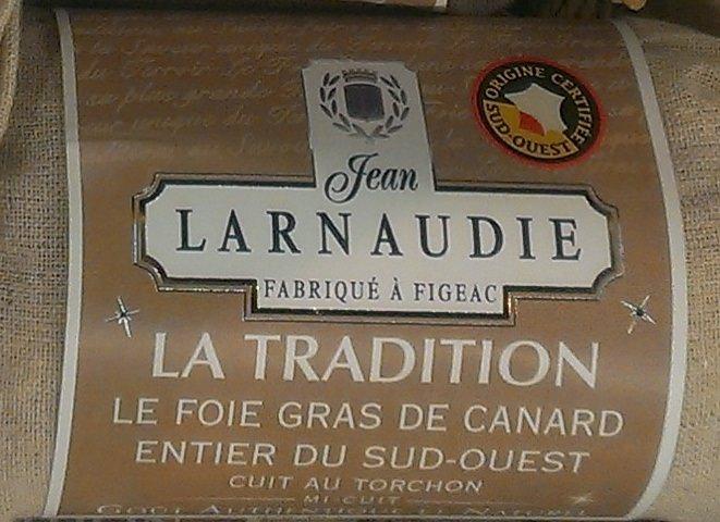 Foie Gras de Canard Entier Cuit au Torchon Larnaudie IGP La Tradition - 340g (Via 10€ en bon d'achat) - Montesson (78) + Chambery (73) + Sannois (95)