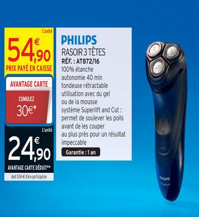 Rasoir 3 têtes Philips (30€ sur la carte)