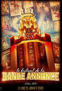 Invitation gratuite pour le Festival de la Bande Annonce au Grand Rex le 29 Janvier 2018 au Grand Rex - Paris (75)