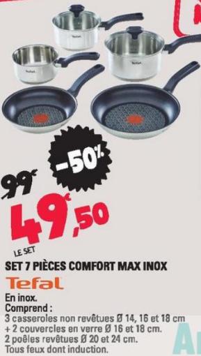 Set 7 pièces Tefal confort Max Inox- Tous feux dont induction