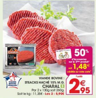 2 barquettes de 2 steaks Charal 15% MG (1.48€ sur la carte)
