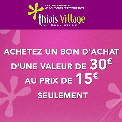 Centre commercial Thiais Village (94) - Carte cadeau d'une valeur de 30€