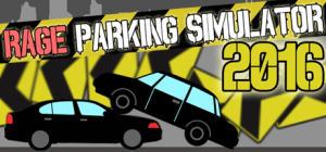 Jeu Rage Parking Simulator 2016 gratuit sur PC (Dématérialisé, Steam)