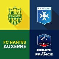 [Abonnés] Place gratuite pour le match de football FC Nantes - AJ Auxerre (16e de finale de Coupe de France)
