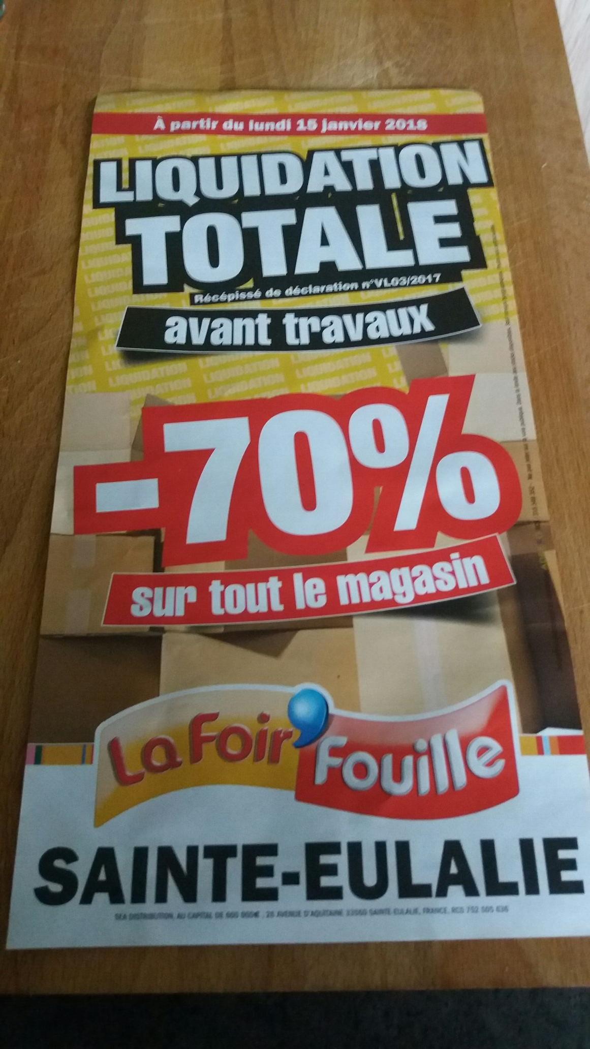 70% de réduction sur tout le magasin La Foir'Fouille Sainte-Eulalie (33)