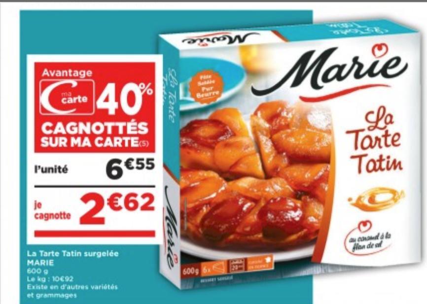Dessert surgelé Marie La Tarte Tatin - 600 g (via 2.62€ sur la carte de fidélité + 3.28€ en bon d'achat)