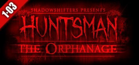 Tout les jours un jeu Gratuit - Ex: Huntsman: The Orphanage (Dématérialisé, Steam)