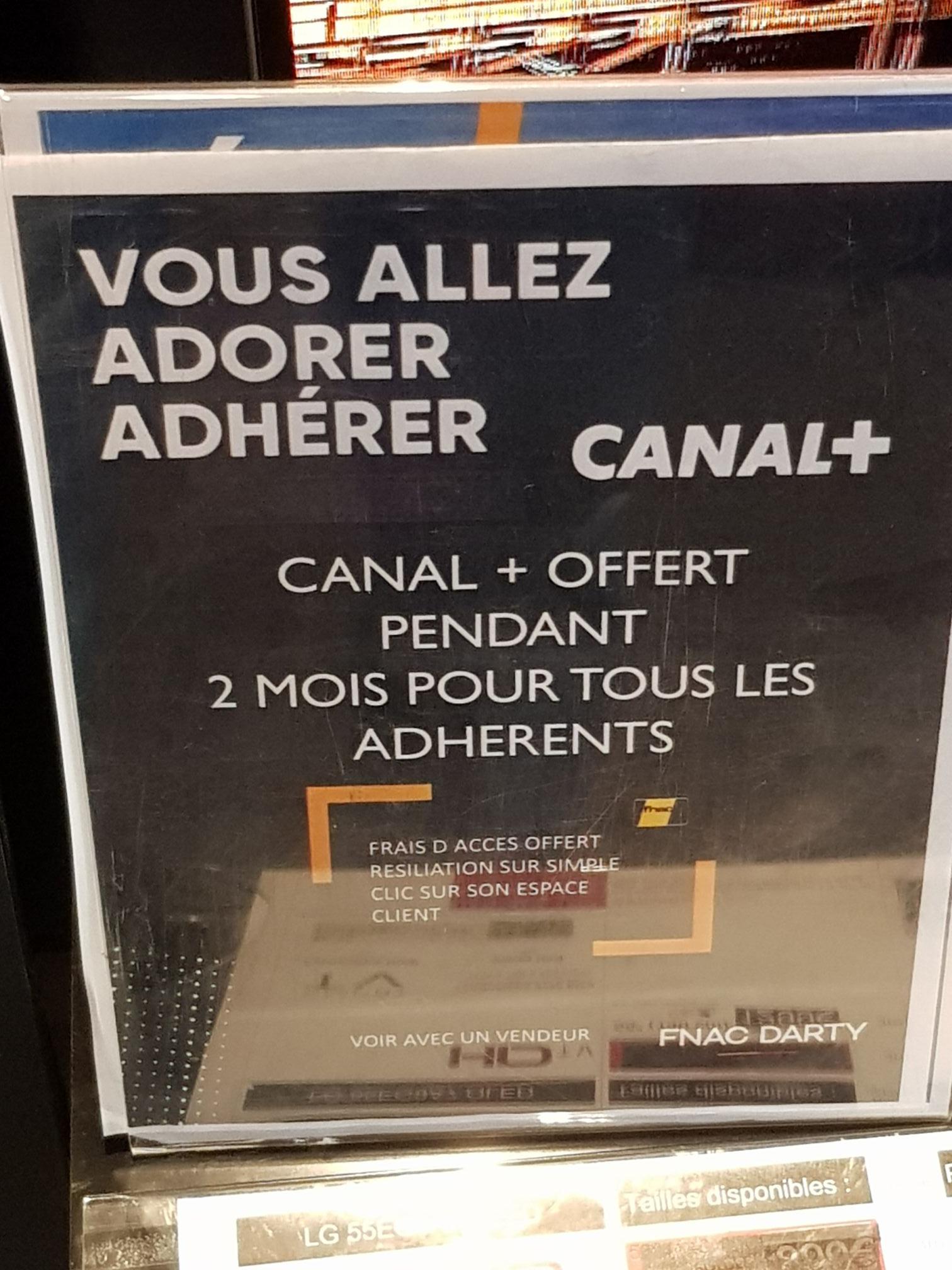 [Adhérents Fnac/Darty] Canal + Gratuit pendant 2 Mois - Val d'Europe (77)