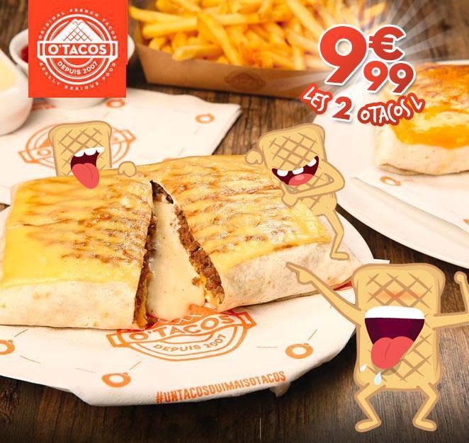 2 Otacos L pour 9.99€ - O'Tacos Arcueil (94)