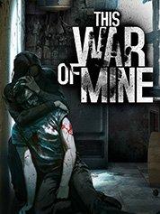 This War of Mine sur PC (dématérialisé, Steam)