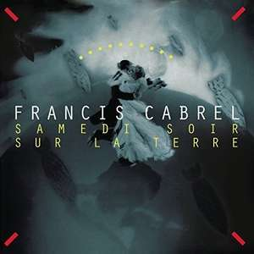 Album Vinyle Francis Cabrel: Un Samedi Soir Sur La Terre