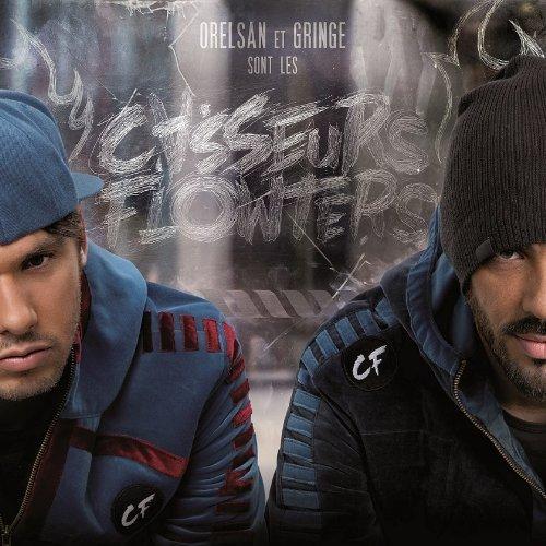 """Album """"Orelsan et Gringe sont les Casseurs Flowters"""" à"""
