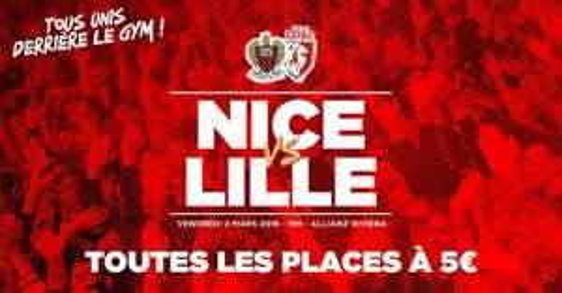 Toutes les places pour le match OGC Nice - Lille (LOSC) du 2 Mars à 5€