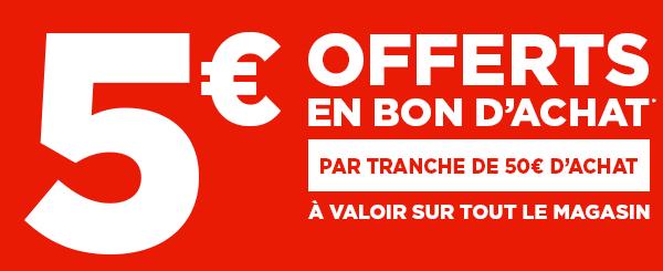 5€ offerts en bon d'achat par tranche de 50€ d'achat