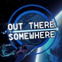 Out There Somewhere sur PC (Dématérialisé)