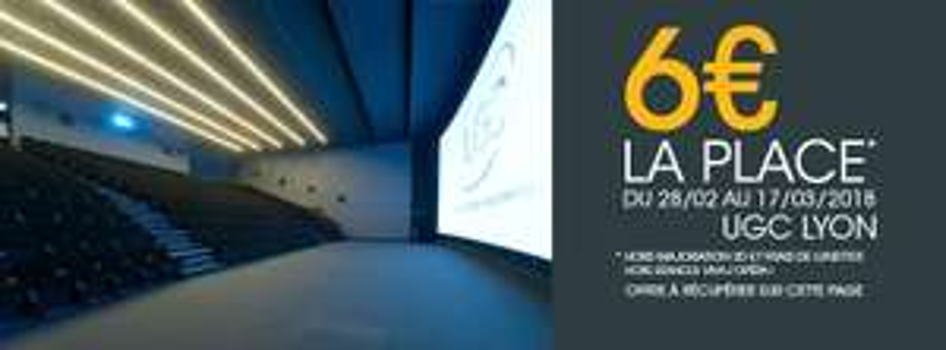 Place de cinéma (hors 3D) - UGC Lyon (69)