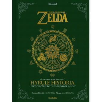 Zelda Hyrule Historia - Français