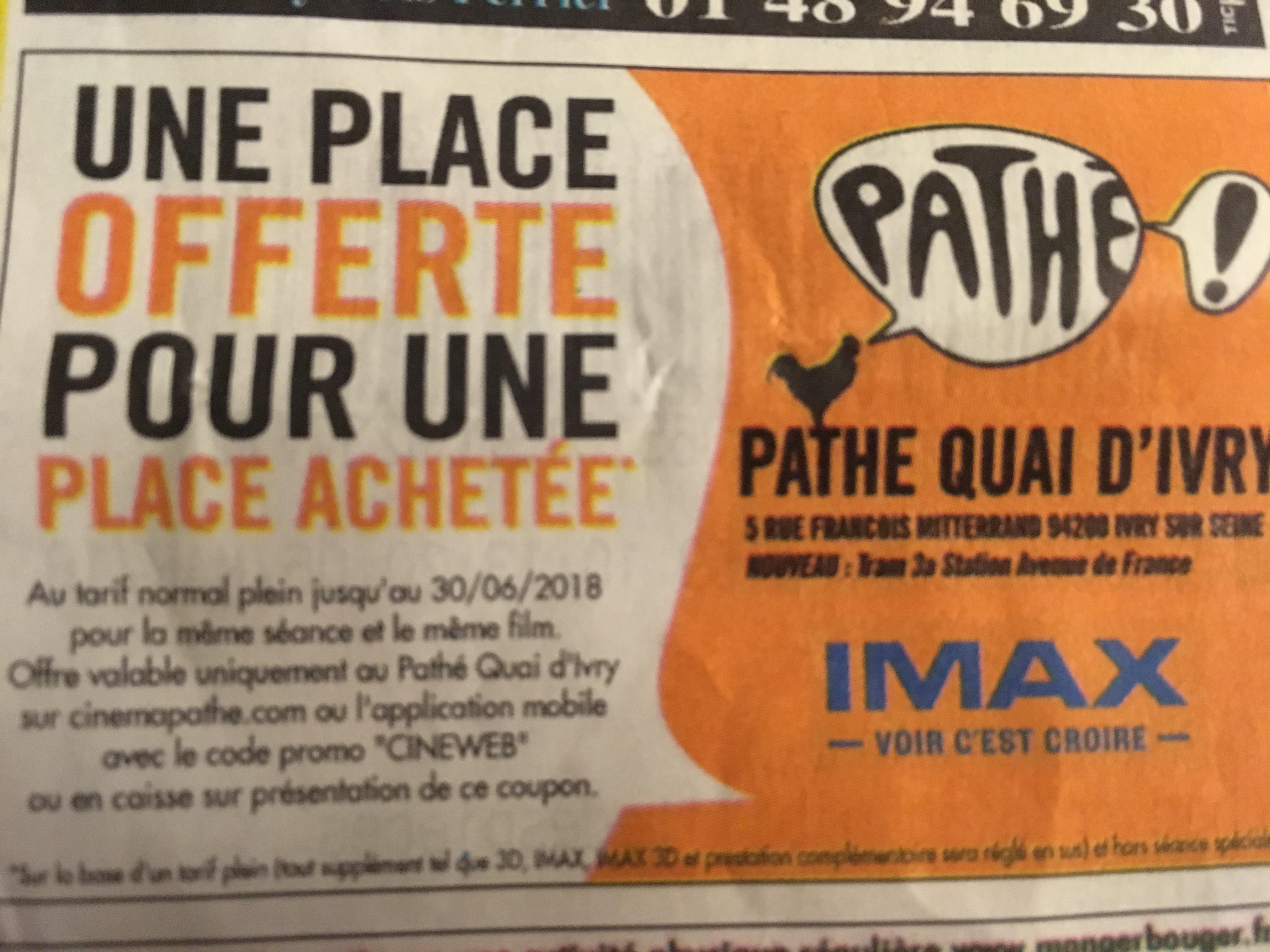 1 Place achetée = 1 Place Offerte - Pathé quai d'Ivry (94)